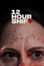 12 Hour Shift | Watch Movies Online