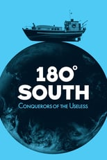 180° South: Conquerors of the Useless | Watch Movies Online