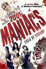 2001 Maniacs: Field of Screams | Watch Movies Online