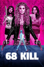 68 Kill | Watch Movies Online