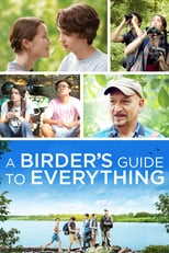 A Birder's Guide to Everything | Watch Movies Online