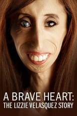 A Brave Heart: The Lizzie Velasquez Story | Watch Movies Online