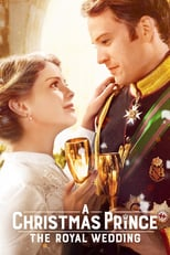 A Christmas Prince: The Royal Wedding | Watch Movies Online