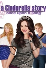 A Cinderella Story: Once Upon a Song | Watch Movies Online