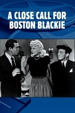 A Close Call for Boston Blackie | Watch Movies Online