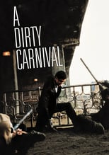 A Dirty Carnival | Watch Movies Online