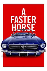 A Faster Horse | Watch Movies Online