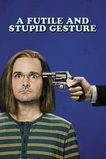 A Futile and Stupid Gesture | Watch Movies Online