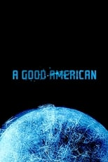 A Good American | Watch Movies Online
