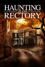 A Haunting at the Rectory | Watch Movies Online