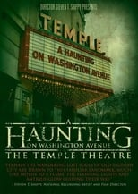A Haunting on Washington Avenue: The Temple Theatre | Watch Movies Online