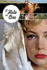 A Hole in One | Watch Movies Online