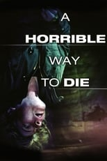A Horrible Way to Die | Watch Movies Online