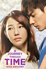 A Journey Through Time with Anthony | Watch Movies Online