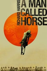 A Man Called Horse | Watch Movies Online