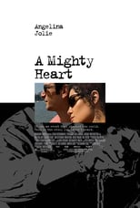 A Mighty Heart | Watch Movies Online