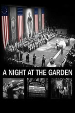 A Night at the Garden | Watch Movies Online