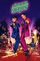A Night at the Roxbury | Watch Movies Online