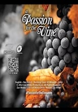 A Passion for the Vine | Watch Movies Online