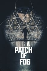 A Patch of Fog | Watch Movies Online