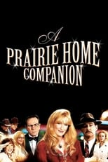 A Prairie Home Companion | Watch Movies Online