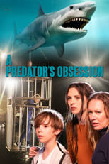 A Predator's Obsession | Watch Movies Online
