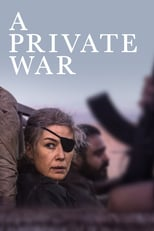 A Private War | Watch Movies Online