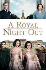 A Royal Night Out | Watch Movies Online