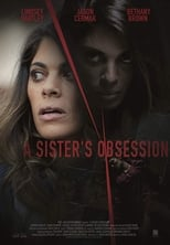 A Sister's Obsession | Watch Movies Online