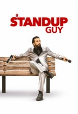 A Stand Up Guy | Watch Movies Online