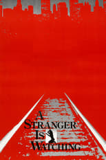 A Stranger Is Watching | Watch Movies Online