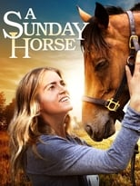 A Sunday Horse | Watch Movies Online
