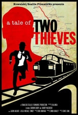 A Tale of Two Thieves | Watch Movies Online