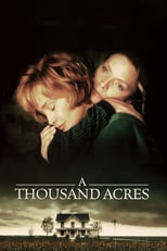 A Thousand Acres | Watch Movies Online