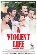A Violent Life | Watch Movies Online