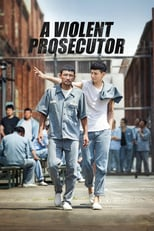 A Violent Prosecutor | Watch Movies Online