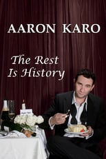 Aaron Karo: The Rest Is History | Watch Movies Online