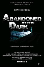 Abandoned in the Dark | Watch Movies Online