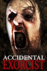 Accidental Exorcist | Watch Movies Online