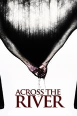 Across the River | Watch Movies Online