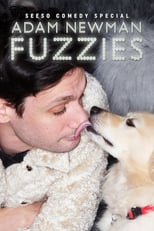 Adam Newman: Fuzzies | Watch Movies Online