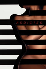 Addicted | Watch Movies Online