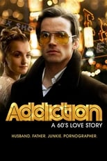 Addiction: A 60's Love Story | Watch Movies Online