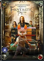 Adventures of Rufus: The Fantastic Pet | Watch Movies Online