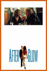 Afterglow | Watch Movies Online