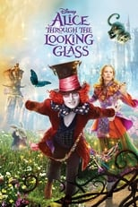 Alice Through the Looking Glass | Watch Movies Online