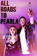 All Roads to Pearla | Watch Movies Online