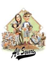 All Square | Watch Movies Online