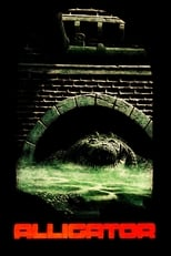 Alligator | Watch Movies Online