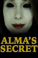 Alma's Secret | Watch Movies Online